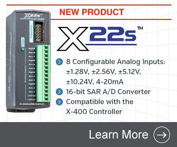 Announcing the X-22s Analog Input Module for the X-400 Controller