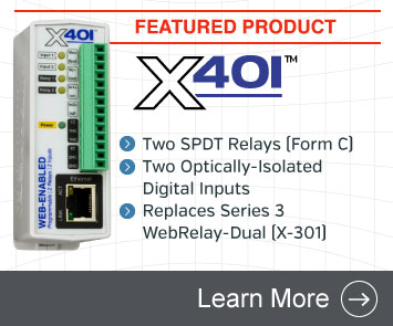 The X-401 is a direct replacement for our Series 3 WebRelay-Dual (X-301). It has two SPDT relays (form C) and two optically-isolated inputs.