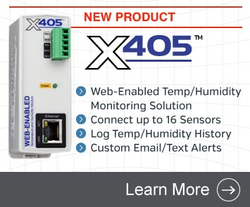 Announcing the X-405 Web-Enabled Temperature/Humidity Monitoring Solution for up to 16 Temp/Humidity Sensors