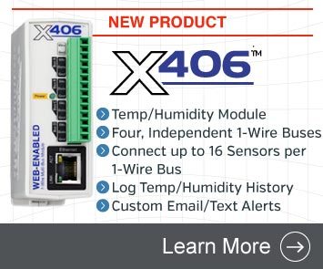 Announcing the X-406 Web-Enabled Temperature/Humidity Module with Four, Independent 1-Wire Buses for up to 16 Temp/Humidity Sensors per 1-Wire Bus