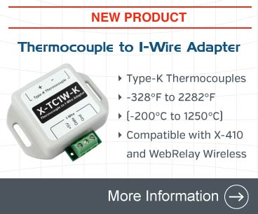 Announcing the Thermocouple to 1-Wire Adapter. Compatible with the X-410 and WebRelay Wireless. Used with Type K thermocouples.